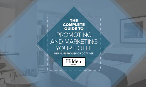 the-complete-guide-to-promoting-and-marketing-your-hotel